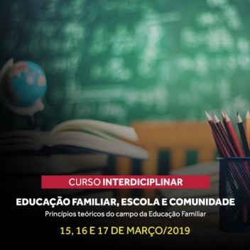 Março 2019 - Curso Educação Familiar, Escola e Comunidade