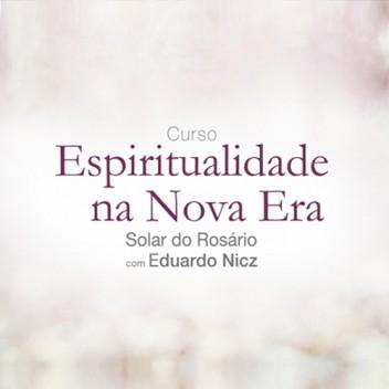 Julho 2017 - Terças-feiras - Curso Presencial Transformação Espiritual na Nova Era - Eduardo Nicz