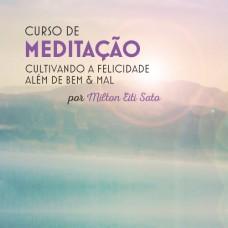 Setembro 2017 - Curso Meditação - Cultivando a Felicidade além de bem & mal