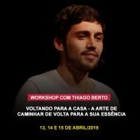 Abril 2019 - Workshop Vivencial com Thiago Berto