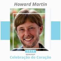 2020 - Workshop Celebração do Coração - Howard Martin